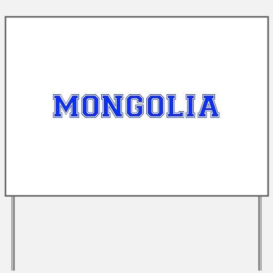 Mongolia-Var blue 400 Yard Sign