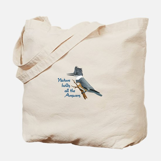 NATURE HOLDS ANSWERS Tote Bag