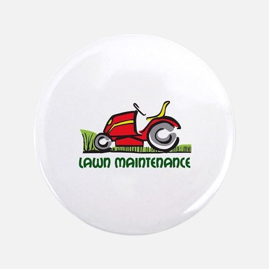 "LAWN MAINTENANCE 3.5"" Button"