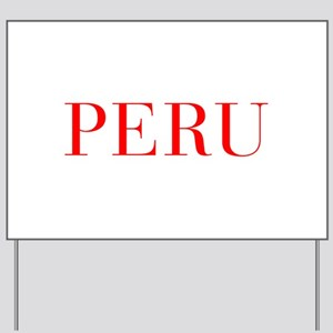 Peru-Bau red 400 Yard Sign
