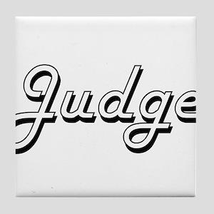 Judge Classic Job Design Tile Coaster