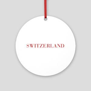 Switzerland-Bau red 400 Ornament (Round)