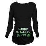 Happy St. Patrick's Long Sleeve Maternity T-Shirt