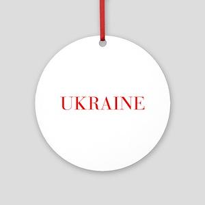 Ukraine-Bau red 400 Ornament (Round)