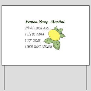 LEMON DROP MARTINI Yard Sign