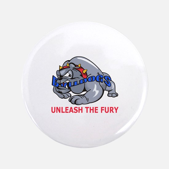 "UNLEASH THE FURY 3.5"" Button"