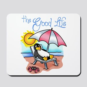 THE GOOD LIFE Mousepad