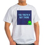 The Truth Is Out There Light T-Shirt