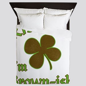 St. Patrick's Day - Kiss Me I'm Browni Queen Duvet