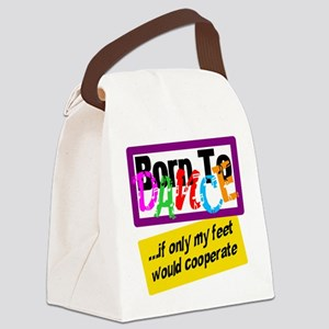 Born To Dance Canvas Lunch Bag
