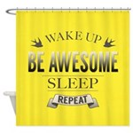 Be Awesome. Repeat Shower Curtain