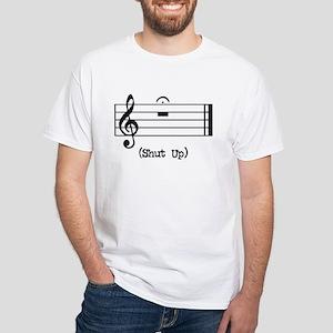 Shut Up (in musical notation) White T-Shirt