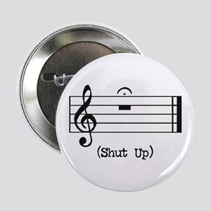 Shut Up (in musical notation) Button