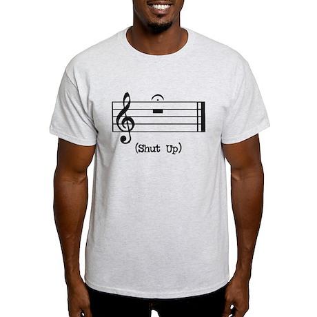 Shut Up (in musical notation) Light T-Shirt