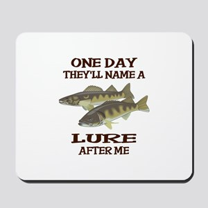 NAME A LURE AFTER ME Mousepad