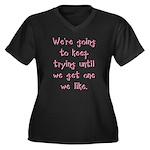 Keep Trying Women's Plus Size V-Neck Dark T-Shirt