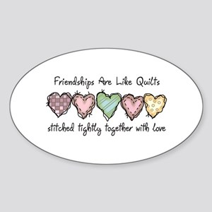 FRIENDSHIPS ARE LIKE QUILTS Sticker