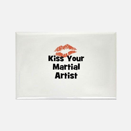 Kiss Your Martial Artist Rectangle Magnet