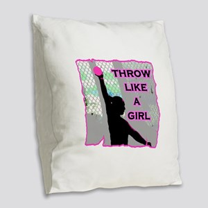 Throw like a Girl Burlap Throw Pillow