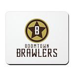 Boomtown Brawlers Mousepad