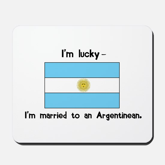Married to an Argentinean Mousepad