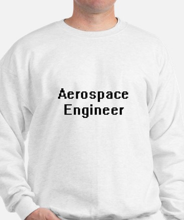 Aerospace Engineer Retro Digital Job De Sweatshirt