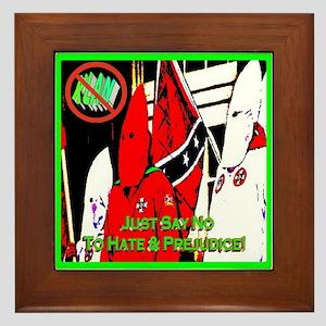 Just Say No To Hate & Prejudice Framed Tile