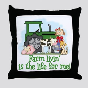 Farm Livin' (Girl) Throw Pillow