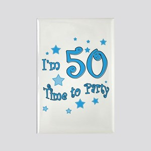 I'm 50 time to party Rectangle Magnet