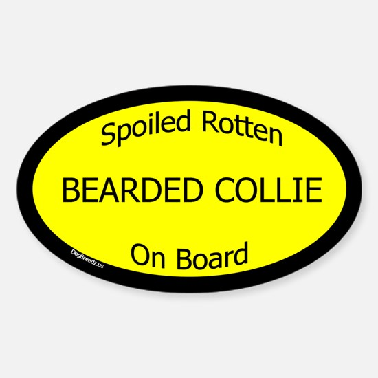 Spoiled Bearded Collie On Board Oval Decal