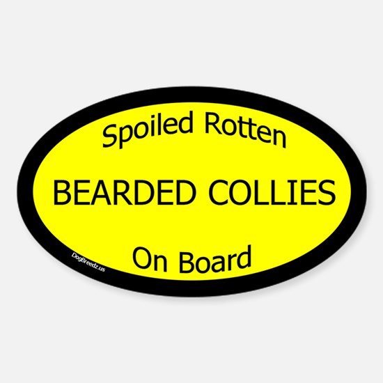 Spoiled Bearded Collies On Board Oval Decal