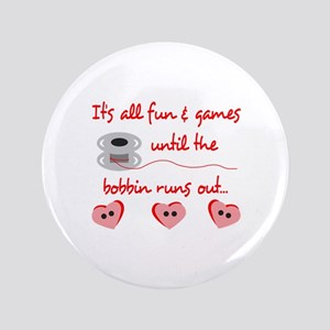 "ALL FUN AND GAMES 3.5"" Button"