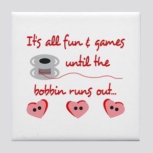 ALL FUN AND GAMES Tile Coaster