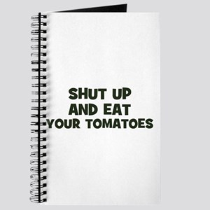 shut up and eat your tomatoes Journal