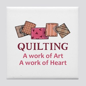 A WORK OF HEART Tile Coaster