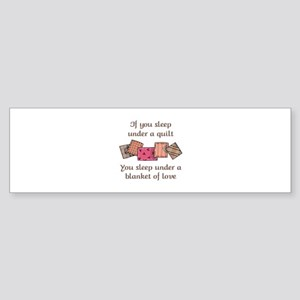 BLANKET OF LOVE Bumper Sticker