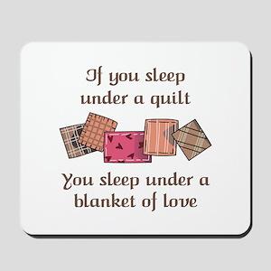 BLANKET OF LOVE Mousepad