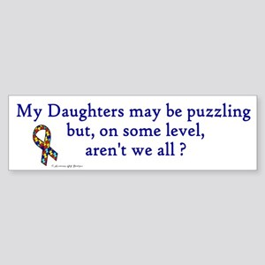 Puzzling (Daughters) Bumper Sticker