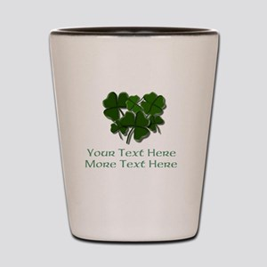 Design Your Own St. Patricks Day Item Shot Glass