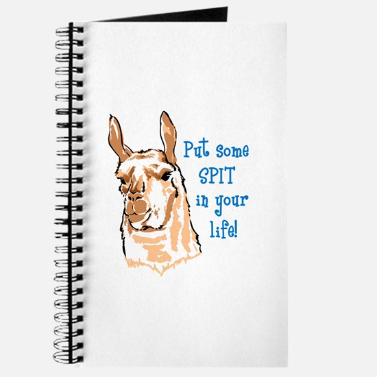 SPIT IN YOUR LIFE Journal