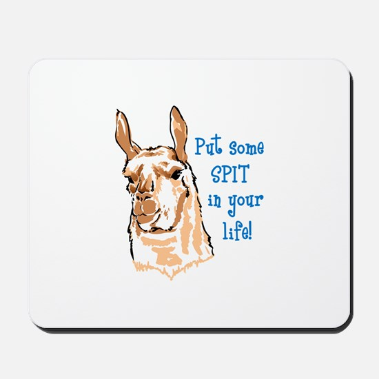 SPIT IN YOUR LIFE Mousepad