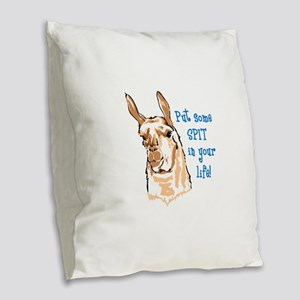 SPIT IN YOUR LIFE Burlap Throw Pillow