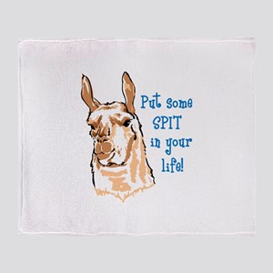 SPIT IN YOUR LIFE Throw Blanket