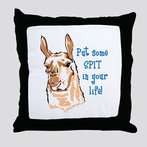 SPIT IN YOUR LIFE Throw Pillow