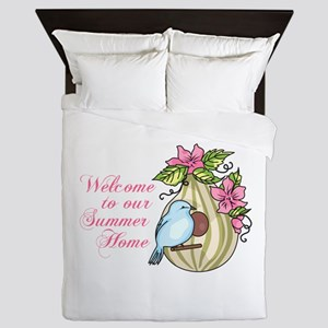 WELCOME TO OUR SUMMER HOME Queen Duvet