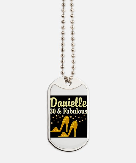 30 AND FABULOUS Dog Tags