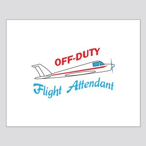 OFF DUTY FLIGHT ATTENDANT Posters
