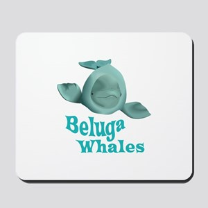 BELUGA WHALES Mousepad