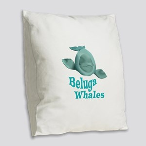 BELUGA WHALES Burlap Throw Pillow
