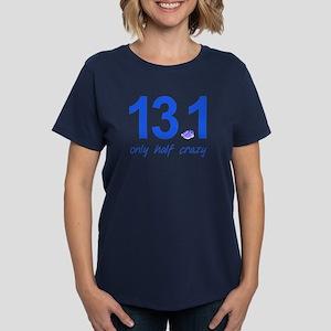 13.1 Only Half Crazy Women's Dark T-Shirt